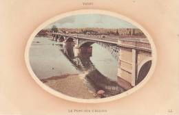 CPA - 03 - VICHY - Le Pont Sur L'allier (médaillon) - Vichy
