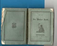 BRUXELLES - Petit Livre De Dimansion 12.50 Cm Sur 8.50 Cm De 236 Pages - Oeuvres De Sir Walter Scott - Woodstock - Non Classés