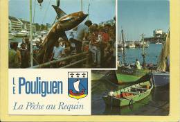 44  LE  POULIGUEN  LA  PECHE  AU  REQUIN - Le Pouliguen