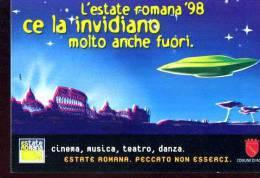 POSTCARD PROMOCARD ESTATE ROMANA '98 CE LA INVIDIANO MOLTO ANCHE FUORI TEMATICA THEMATIC UFO ALIEN - Pubblicitari