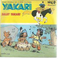 "45 Tours SP - Série TV "" YAKARI "" ( Déssin Animé DERIB / JOB ) ARIANE CARLETTI - Musique De Films"