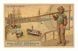 Chromo Poulain Orange - La Loire à Nantes - Port Pêche Pêcheur Filet Carte Géographique Au Verso Affluents  //  IM 110/2 - Poulain