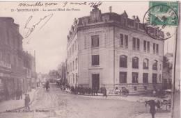 03 MONTLUCON, Le Nouvel Hotel Des Postes - Montlucon