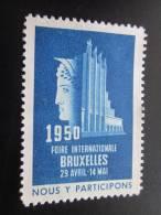 """Vignette ( *)de Belgique 1950 Foire Internationale Bruxelles 29 Avril-14 Mai"""" Nous Y Participons"""">Erinnophilie Label - Commemorative Labels"""
