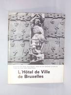 L' Hôtel De Ville De Bruxelles - Belgium