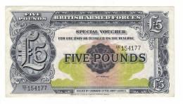 BILLET DE BANQUE D' ANGLETERRE  /  BRITISH ARMED FORCES  /  SPECIAL VOUCHER Of FIVE POUNDS , 5 £ - Emissions Militaires
