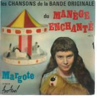 """45 Tours SP - Série TV """" LE MANEGE ENCHANTE LES CHANSONS - Vol. 2 """" ( Déssin Animé - POLLUX ) MARGOTE - Filmmusik"""