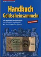 Geldschein Sammeln 2004 Neu 13€ Handbuch Tip Infos Für Papiergeld Neue Auflage Bis EURO-Banknoten Grabowski Gietl-Verlag - Billets