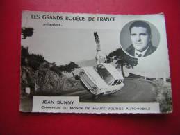PHOTO PUBLICITAIRE LES GRANDS RODEOS DE FRANCE PRESENTE JEAN SUNNY  CHAMPION DU MONDE DE HAUTE VOLTIGE AUTOMOBILE - Reproductions