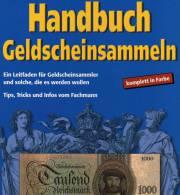Leitfaden Geldschein Sammeln 2004 Neu 13€ Tip Infos Papiergeld Bis €-Banknoten Grabowski Gietl-Verlag ISBN 3-924861-90-0 - Numismatique