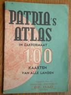 """PATRIA´S ATLAS In Zakformaat 100 Kaarten Van Alle LANDEN Bijlage """" DE DAG """" ( 145 X 200 Mm. - Voir Photo Pour Détail ) ! - Europa"""