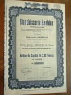 """Blanchisserie """" BAUBLAN """" Bruxelles 1944 Action 250 Francs N° 000201 ( Voir Photo Pour Détail ) ! - A - C"""
