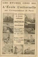 """Pub De 1919  Les études Chez Soi """" L'ECOLE UNIVERSELLE Par Correspondance De Paris"""" INGENIEURS. - Publicités"""