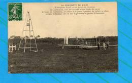 La Conquête De L'air - L'aéroplane WRIGHT Et Son Pylône De Lancement - Avions