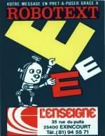 Illustrateur Jean Marie PETEY - ROBOTEXT - L ENSEIGNE- EXINCOURT - Carte Publicitaire Recto Verso , Plastique - Petey