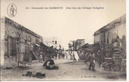 6569 - Souvenir De Djibouti Une Rue Du Village Indigène - Djibouti