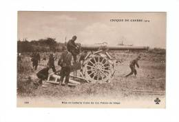 CPA : Mise En Batterie De Nos Pièces De Siège : Miliaires En Action - Guerre 1914-18