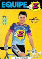 Sport  - CYCLISME -Equipe Z  -Bruno WOJTINEK  (A) (vêtements Cycles Peugeot)-saison 88 (1988) (vélo)*PRIX FIXE - Ciclismo