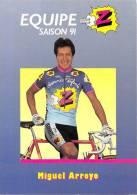 Sport  - CYCLISME -Equipe Z (vêtements) -Miguel ARROYO -saison 91 (1991) *PRIX FIXE - Ciclismo