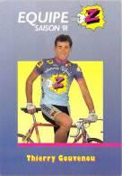 Sport  - CYCLISME -Equipe Z (vêtements) -Thierry GOUVENOU -saison 91 (1991) *PRIX FIXE - Ciclismo