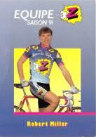 Sport  - CYCLISME -Equipe Z (vêtements) -Robert MILLAR -saison 91 (1991) *PRIX FIXE - Ciclismo