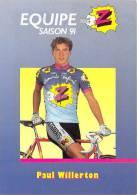 Sport  - CYCLISME -Equipe Z (vêtements) -Paul WILLERTON -saison 91 (1991) *PRIX FIXE - Ciclismo