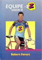 Sport  - CYCLISME -Equipe Z (vêtements) -Robert FOREST -saison 91 (1991) *PRIX FIXE - Ciclismo