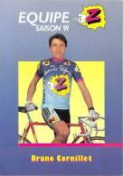 Sport  - CYCLISME -Equipe Z (vêtements) Bruno CORNILLET -saison 91 (1991) *PRIX FIXE - Ciclismo