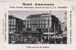 MADRID SPAIN HOTEL AMERICANO PUERTA DEL SOL 11 Y 12 FERNANDEZ ALVAREZ PROP. - Hoteles & Restaurantes