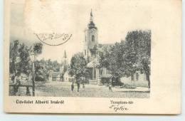 ÜDVÖZLET  ALBERTI  IRSAROL  -  Temlom-tér. - Slovaquie
