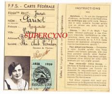 70 VESOUL CARTE FEDERALE DE SKI 1938 1939 SKI CLUB VESULIEN - Scoutisme