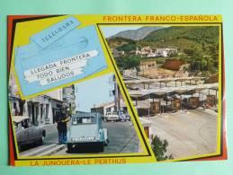 La Junquera - Le Perthus.Frontera Franco - Espanola - Spanien