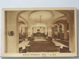 (75) - PARIS - HOTEL ROYAL MONCEAU - LE HALL - Cafés, Hoteles, Restaurantes