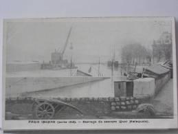 (75) - PARIS INONDE (JANVIER 1910) - BARRAGE DE SECOURS (QUAI MALAQUAIS) - Arrondissement: 06