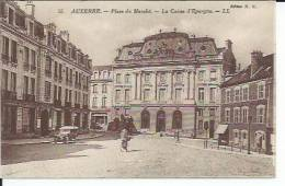 55 - AUXERRE - PLACE DU MARCHE - LA CAISSE D'EPARGNE  ( Animées - BANQUE SOCIETE GENERALE ) - Auxerre