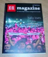 ER Emilia-Romagna 02 Dicembre 2012 Italia Loves Emilia - Tourisme, Voyages