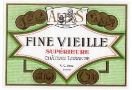Ancienne Etiquette Vin (?) Fine Vieille, Chateau Losange - Etiquetas