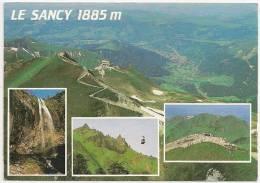 Puy De Sancy Et Vallée Du MONT DORE -Multivues -Grande Cascade, Téléférique...- Non écrite Dos Propre - Scan Recto-verso - Le Mont Dore