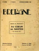 Revue Bretagne 166-167  Au Coeur De Nantes Par Bernard Roy  Editions Aubert 1938 - Bretagne