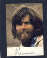 Autogrammkarte Mit Original Unterschrift:  Reinhold Messner   ( 1 - Autographes