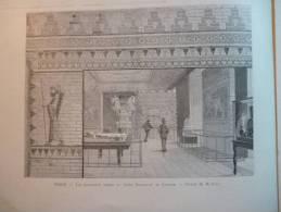 Paris, Les Nouvelles Salles Du Musée Dieulafoy Au Louvre , Gravure Peulot Dessin Cox 1888 - Documents Historiques