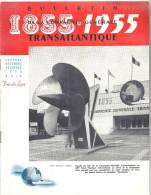 Bulletin De La Compagnie Générale Transatlantique 1855-1955 N°518 Oct-Nov-Déc 1955 - Voyage & Divertissement
