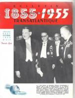 Bulletin De La Compagnie Générale Transatlantique 1855-1955 N°517 Jui-Aou-Sep 1955 - Reise & Fun