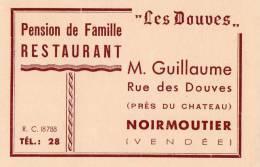 NOIRMOUTIER (85) Carte De Visite Restaurant Les Douves M Guillaume - Visiting Cards