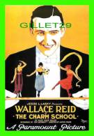 POSTERS ON CARDS - WALLACE REID IN THE CHARM SCHOOL - - Affiches Sur Carte