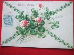 BONNE ANNEE - CARTE GAUFFREE - TREFLE + FLEURS... - Neujahr