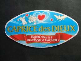 """Etiquette Couvercle Fromage CAPRICE DES DIEUX St Valentin """"Evadez-vous à 2"""" 300g - Fromage"""