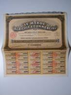 * ACTION AU PORTEUR PRIVILEGIEE DE CENT FRANCS LE MAROC AGRICOLE ET COMMERCIAL * - Agriculture