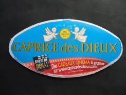 Etiquette Couvercle Fromage CAPRICE DES DIEUX Cadeaux Cinéma (grand Format) 300g - Fromage