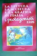 PFE/20 PITTURA-SCULTURA-GRAFICA IN ITALIA I PROTAGONISTI 1998 L´Altro Modo Di Volare - Oils